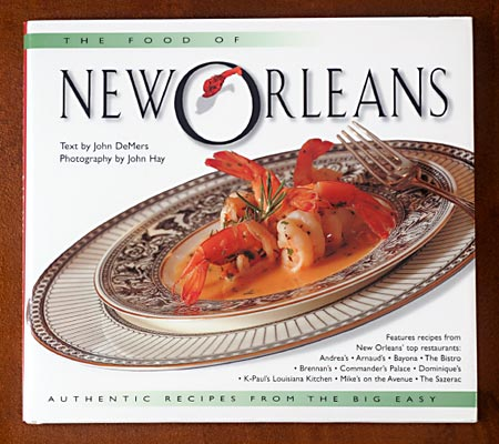 The Food of New Orleans with text by John DeMers and Photography by John May