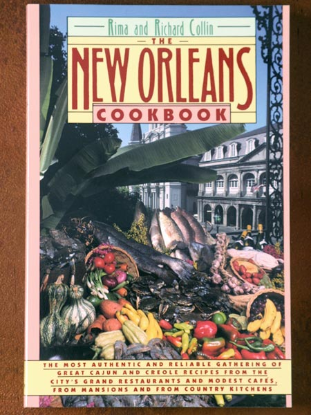 The New Orleans Cookbook by Rima and Richard Collin